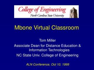 Mbone Virtual Classroom