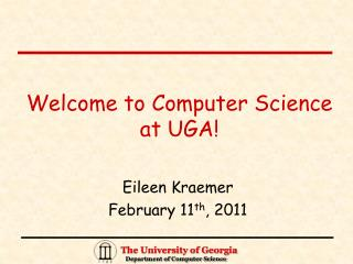 Welcome to Computer Science at UGA!
