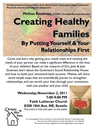 Wednesday, November 2, 2011  7:00-9:00 PM Faith Lutheran Church 8208 18th Ave. NE, Seattle