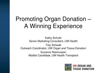Promoting Organ Donation – A Winning Experience
