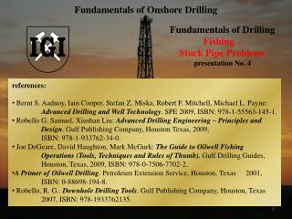 Fundamentals of Drilling Fishing  –  Stuck Pipe Problems presentation No.  4