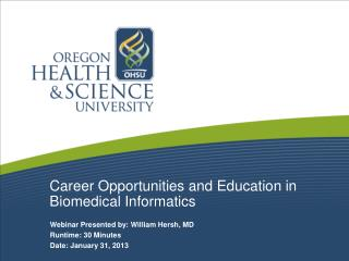 Career Opportunities and Education in Biomedical Informatics