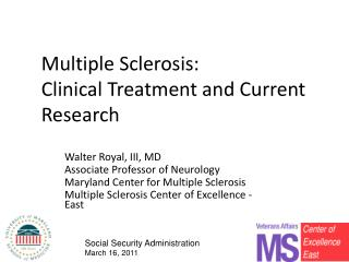 Multiple Sclerosis: Clinical Treatment and Current Research