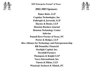MIT Enterprise Forum ®  of Texas