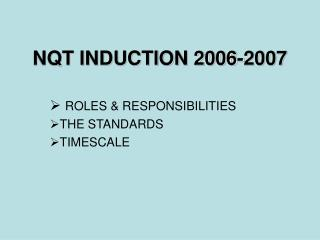 NQT INDUCTION 2006-2007