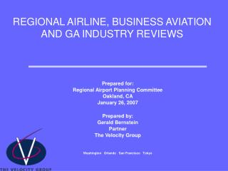 REGIONAL AIRLINE, BUSINESS AVIATION AND GA INDUSTRY REVIEWS