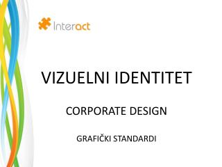 VI ZUELNI IDENTITET CORPORATE DESIGN GRAFIČKI STANDARDI