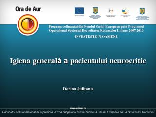 Igiena general ă a  pacientului neurocritic