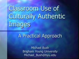 Classroom Use of Culturally Authentic Images