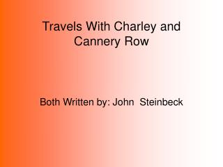 Travels With Charley and Cannery Row