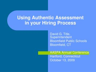 Using Authentic Assessment in your Hiring Process