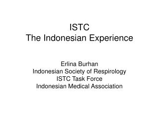 ISTC The Indonesian Experience