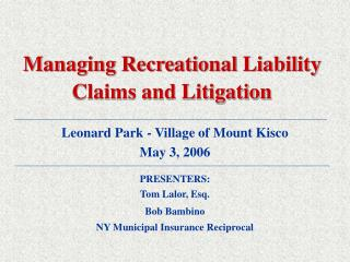 Managing Recreational Liability Claims and Litigation