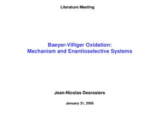 Baeyer-Villiger Oxidation: Mechanism and Enantioselective Systems
