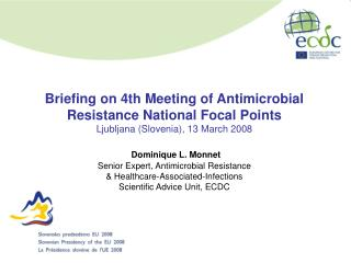 Antimicrobial Resistance: What Does It Represent?