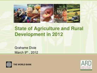 State of Agriculture and Rural Development in 2012