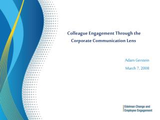Colleague Engagement Through the  Corporate Communication Lens