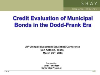 Credit Evaluation of Municipal Bonds in the Dodd-Frank Era