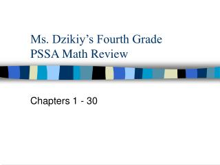 Ms. Dzikiy's Fourth Grade  PSSA Math Review