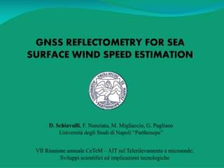 GNSS REFLECTOMETRY FOR SEA SURFACE WIND SPEED ESTIMATION