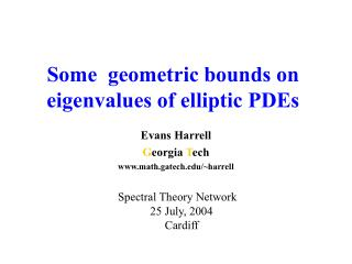 Some  geometric bounds on eigenvalues of elliptic PDEs