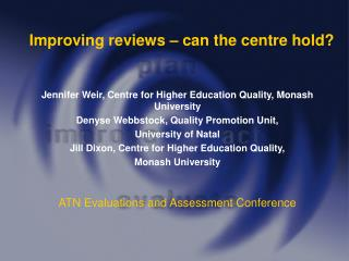 Improving reviews – can the centre hold?