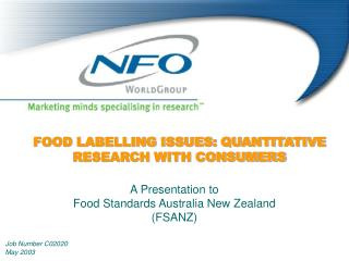 FOOD LABELLING ISSUES: QUANTITATIVE RESEARCH WITH CONSUMERS