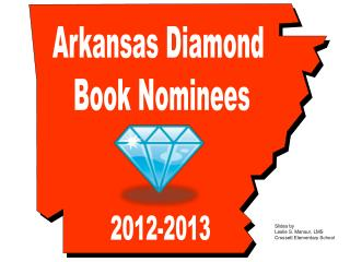 Arkansas Diamond  Book Nominees