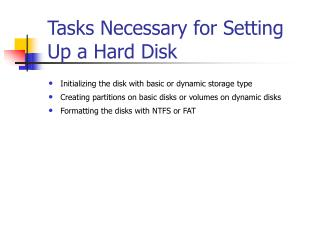 Tasks Necessary for Setting Up a Hard Disk