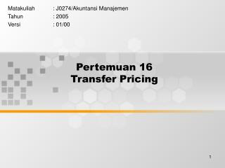 Pertemuan 16 Transfer Pricing