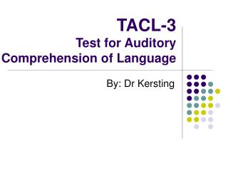 TACL-3 Test for Auditory  Comprehension of Language