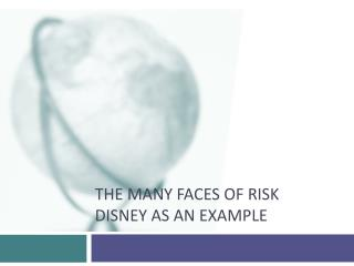 The many faces of risk Disney as an example