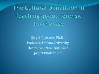 The Cultural Dimension in Teaching about Forensic Psychology