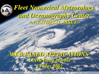 "Fleet Numerical Meteorology and Oceanography Center ""A NATIONAL ASSET"""