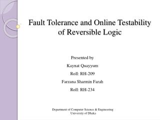 Fault Tolerance and Online Testability of Reversible Logic