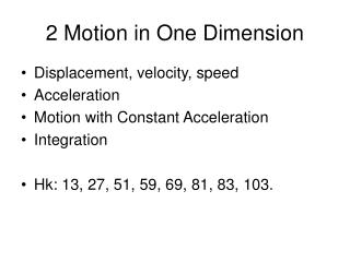 2 Motion in One Dimension