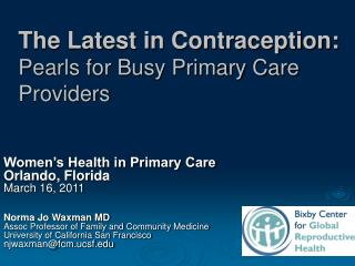 Women's Health in Primary Care Orlando, Florida March 16, 2011 Norma Jo Waxman MD
