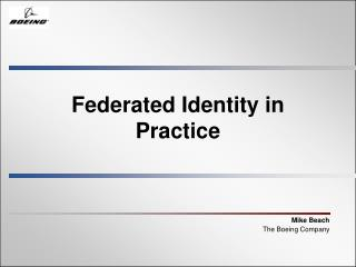 Federated Identity in Practice