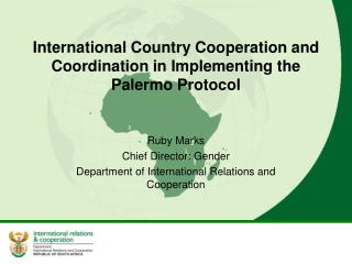 International Country Cooperation and Coordination in Implementing the Palermo Protocol