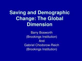 Saving and Demographic Change: The Global Dimension
