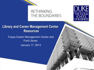 Library and Career Management Center Resources
