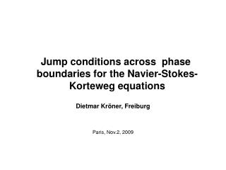 Jump conditions across  phase boundaries for the Navier-Stokes-Korteweg equations