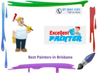 Excellent Painter - Best Painters in Brisbane