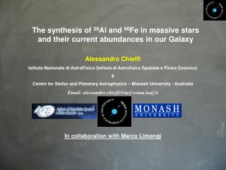 The synthesis of  26 Al and  60 Fe in massive stars and their current abundances in our Galaxy