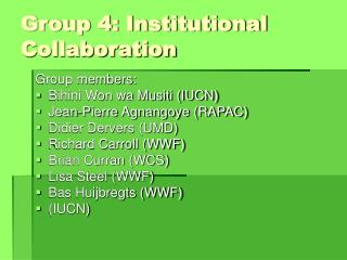 Group 4: Institutional Collaboration