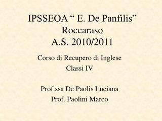 """IPSSEOA """" E. De Panfilis"""" Roccaraso A.S. 2010/2011"""