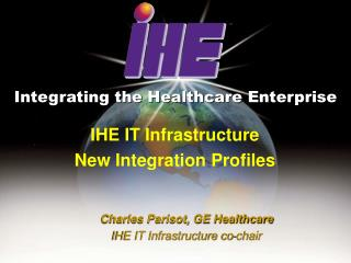Integrating the Healthcare Enterprise