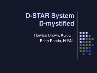 D-STAR System  D-mystified