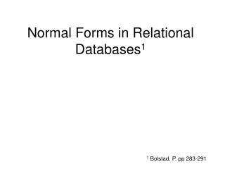 Normal Forms in Relational Databases 1