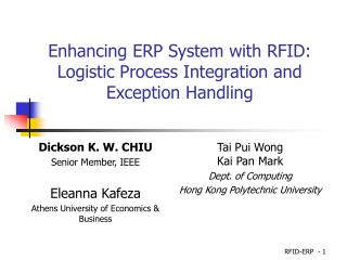 Enhancing ERP System with RFID: Logistic Process Integration and Exception Handling